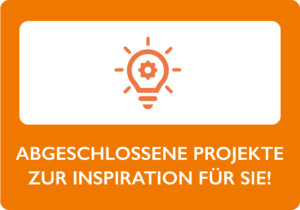Abgeschlossene Projekte zur Inspiration für Sie!